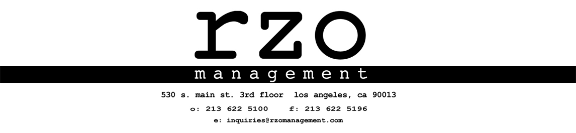 rzo management - 530 s main street los angeles ca 90013 o: 213-622-5100